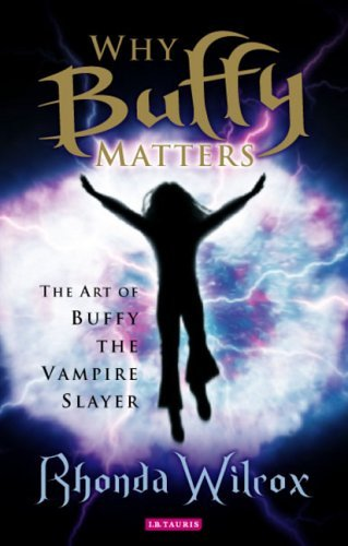 Why Buffy Matters